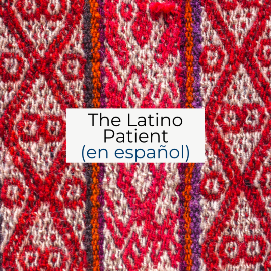 The Latino Patient
